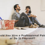 Should You Hire a Professional Painter or Do It Yourself?